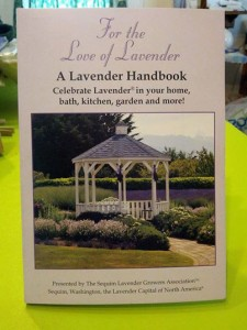 For the Love of Lavender: A Lavender Handbook